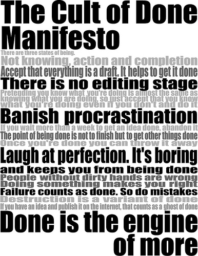 Poster: the Cult of Done Manifesto